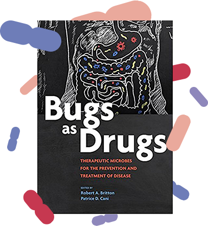 bugs as drugs book patrice cani robert a. britton
